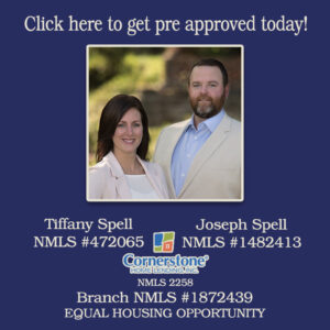 Get pre approved with the Spell Team of Cornerstone Home Lending